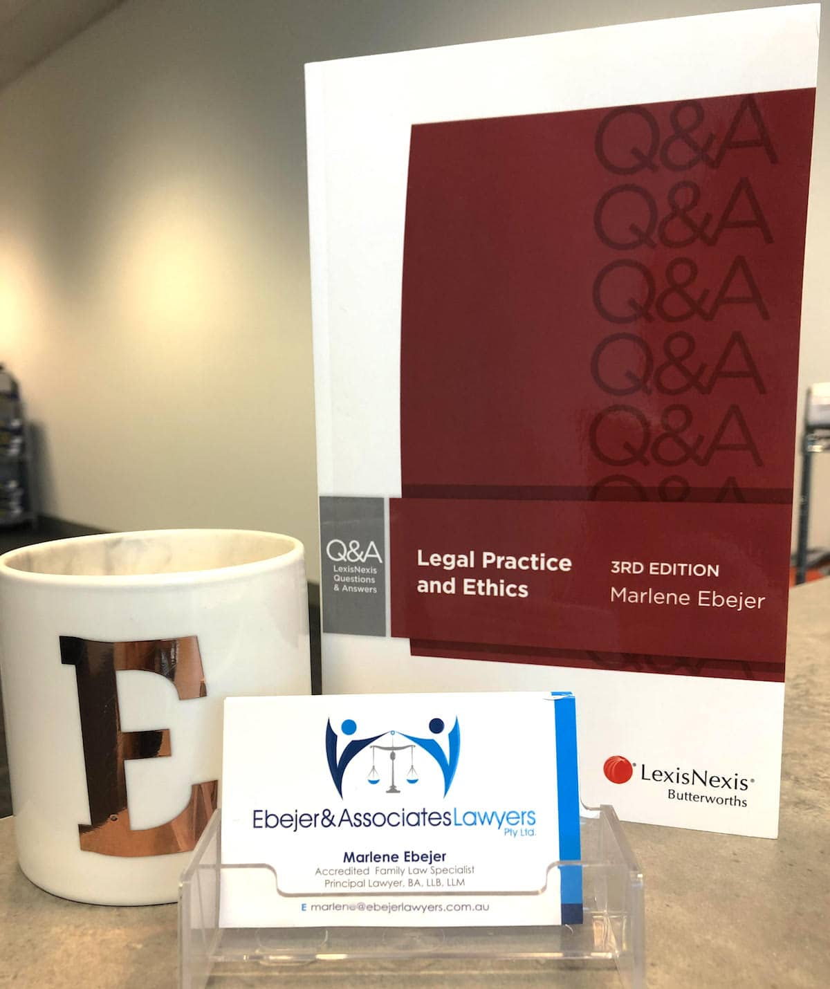 Legal Practice and Ethics, 3rd edition by Marlene Ebejer